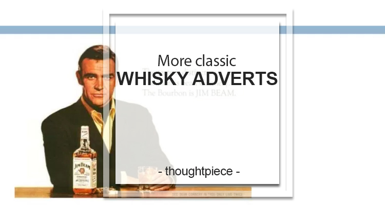 classic whisky adverts